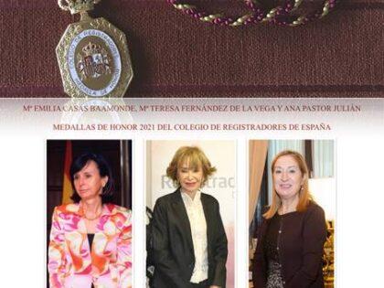 María Emilia Casas, Teresa Fernández de la Vega y Ana Pastor reciben la Medalla de Honor del Colegio de Registradores